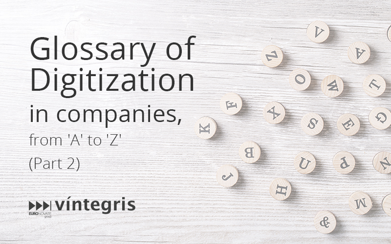 Glossary of Digitization in companies, from 'A' to 'Z' 2