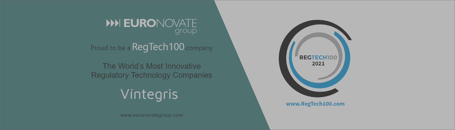 EURONOVATE GROUP parent company of Víntegris, part of RegTech100 list of most innovative companies for 2021